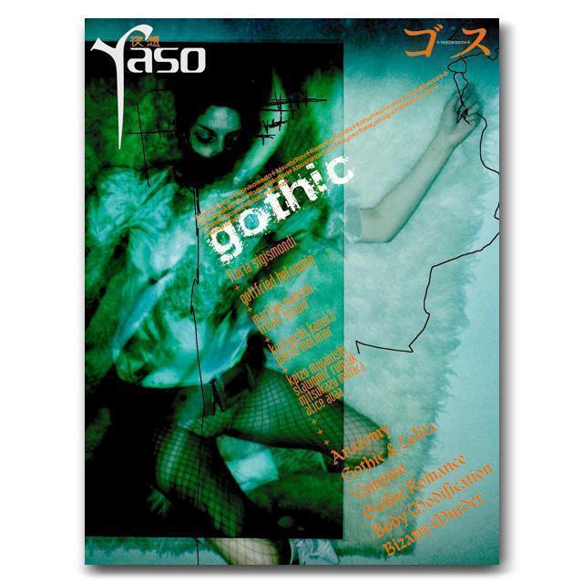 """Yaso - """"gothic"""""""
